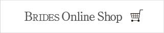 BRIDES Online Shop