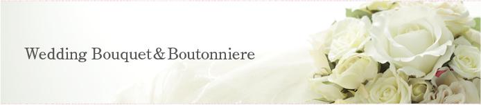 Wedding Bouquet&Boutonniere